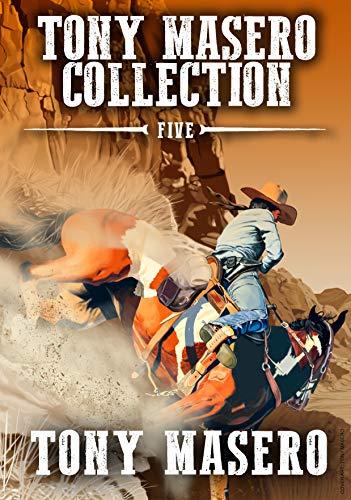 Cowboy & Western Book: Tony Masero Collection Volume 5