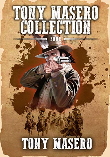 Cowboy & Western Book: Tony Masero Collection Volume 4